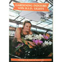 Gardening Indoors with HID Lishts